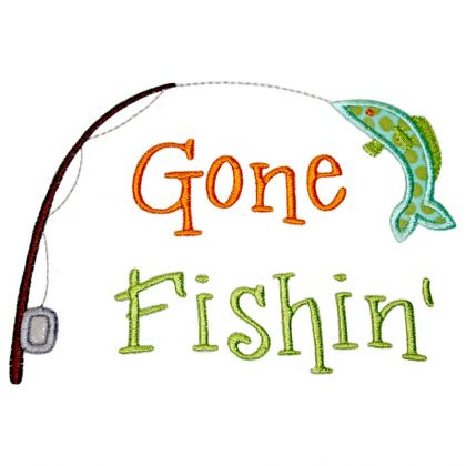applique only gone fishin gone fishing clipart 420 420 harry meyering rh harrymeyeringcenter org Clip Art Fishing Sign gone fishing clipart free